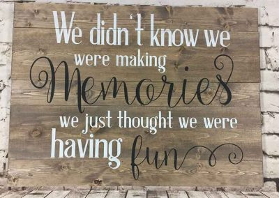 We didn't know we were making memories