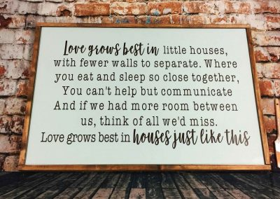 love-grows-best-in-houses-just-like-this