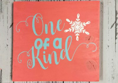 Small Sign- One of a kind snowflake