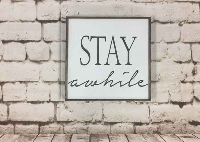 Stay awhile small