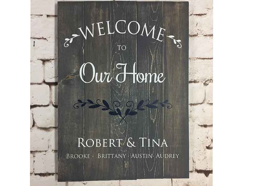 Welcome to our home custom