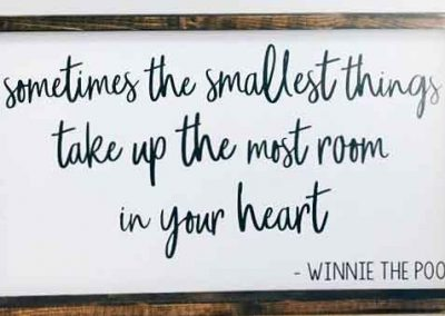 Smallest things Pooh saying