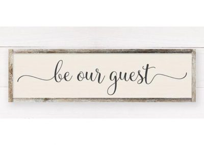 Be our guest medium sign