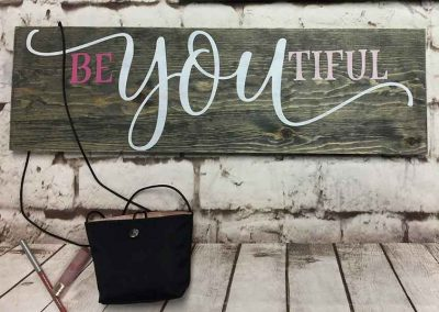 Be You Tiful medium sign