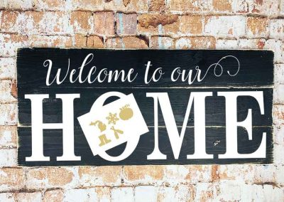Welcome to our home interchangeable 16x36 sign