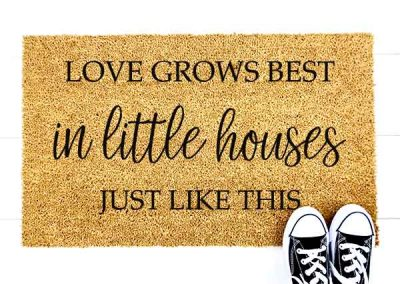 Love grows best little houses