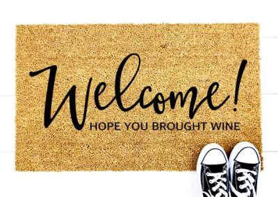 Welcome -Hope you brought wine